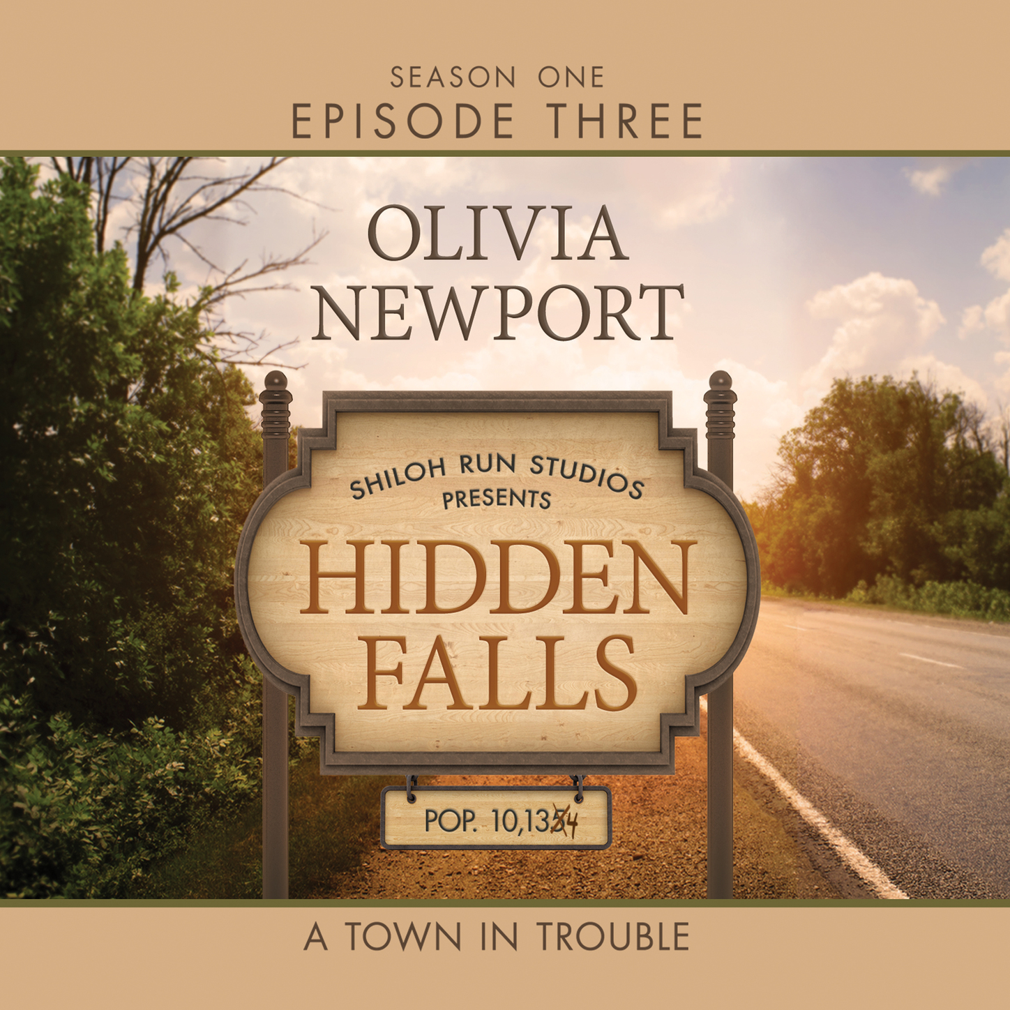 Скачать Hidden Falls, Season 1, Episode 3: A Town in Trouble (Unabridged) - Olivia Newport