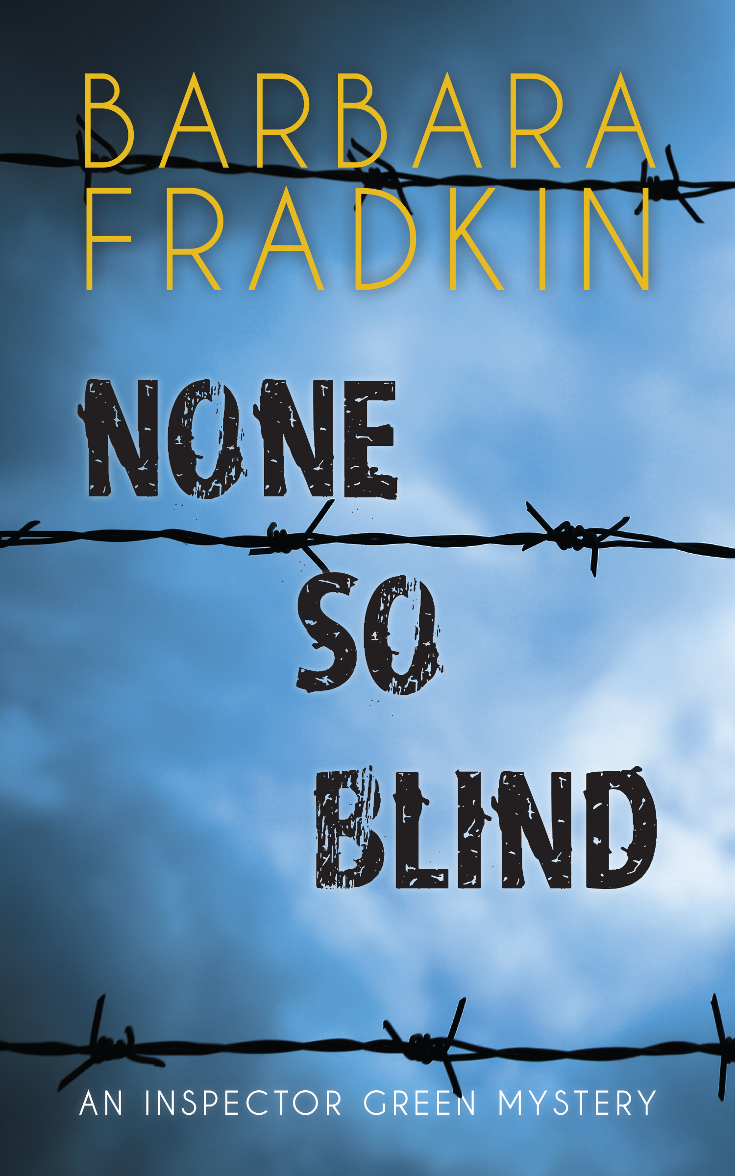 Скачать None So Blind - Barbara Fradkin