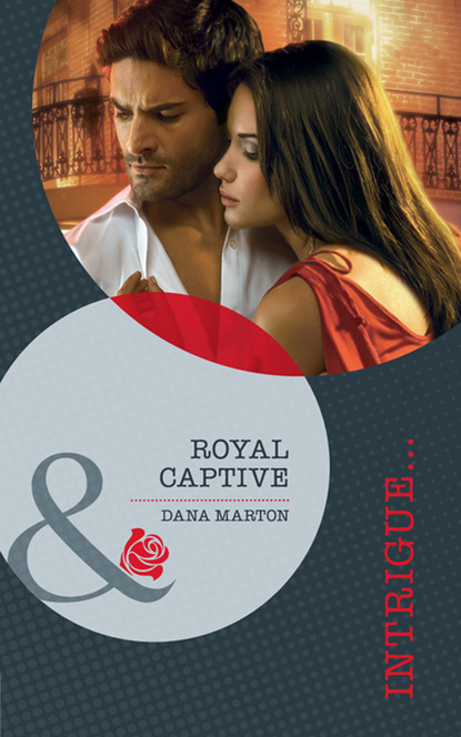 Скачать Royal Captive - Dana Marton