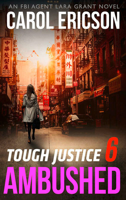 Скачать Tough Justice: Ambushed (Part 6 Of 8) - Carol Ericson