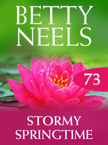 Скачать Stormy Springtime - Betty Neels