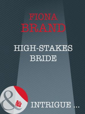 High-Stakes Bride - Fiona Brand