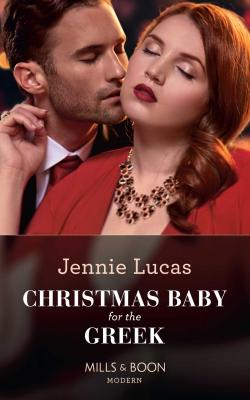 Christmas Baby For The Greek - Jennie  Lucas