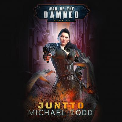 Juntto - A Supernatural Action Adventure Opera - War of the Damned, Book 7 (Unabridged) - Laurie Starkey S.