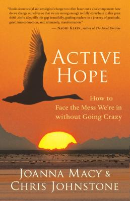 Active Hope - Joanna  Macy