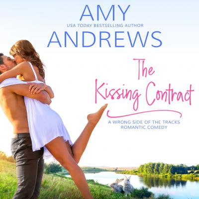 The Kissing Contract (Unabridged) - Amy Andrews
