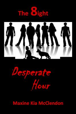 The 8ight: Desperate Hour - Maxine Boone's McClendon