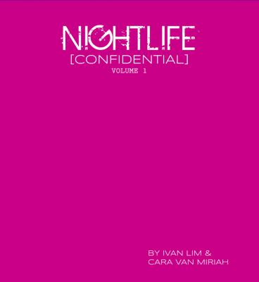 Nightlife [Confidential] Volume 1 - Ivan Boone's Lim