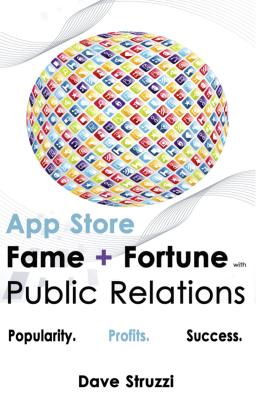 App Store Fame and Fortune With Public Relations - Dave Boone's Struzzi