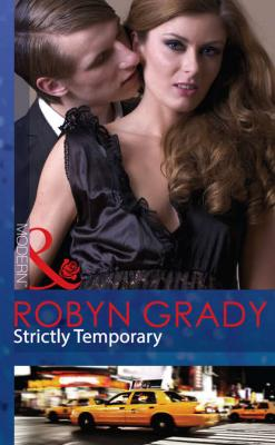 Strictly Temporary - Robyn Grady