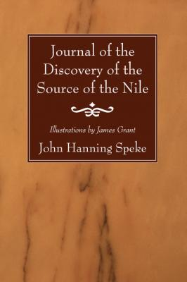 Journal of the Discovery of the Source of the Nile - John Hanning Speke