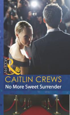 No More Sweet Surrender - Caitlin Crews Mills & Boon Modern