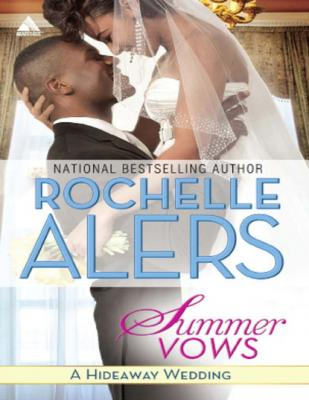 Summer Vows - Rochelle Alers Hideaway