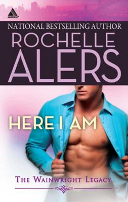 Here I Am - Rochelle Alers Mills & Boon Kimani Arabesque