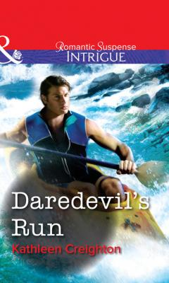 Daredevil's Run - Kathleen Creighton Mills & Boon Intrigue