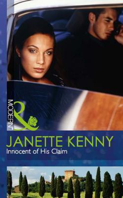 Innocent of His Claim - Janette Kenny Mills & Boon Modern