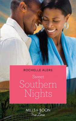Sweet Southern Nights - Rochelle Alers Mills & Boon Kimani