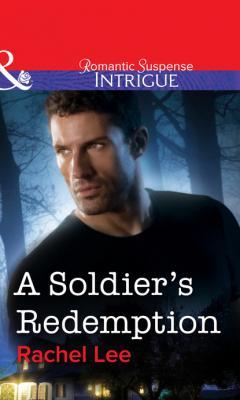 A Soldier's Redemption - Rachel  Lee Mills & Boon Intrigue