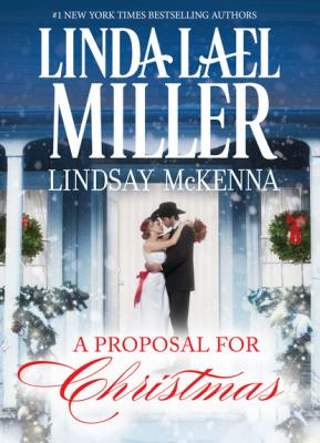 A Proposal for Christmas - Lindsay McKenna Mills & Boon M&B
