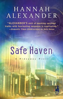 Safe Haven - Hannah Alexander Mills & Boon Silhouette