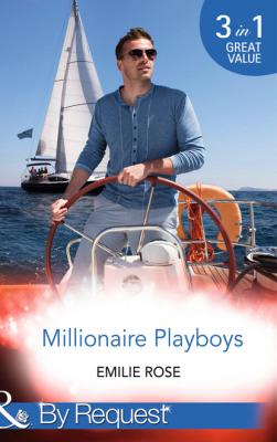 Millionaire Playboys - Emilie Rose Mills & Boon By Request