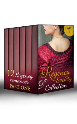 Regency Society Collection Part 1 - Sarah Mallory Mills & Boon e-Book Collections