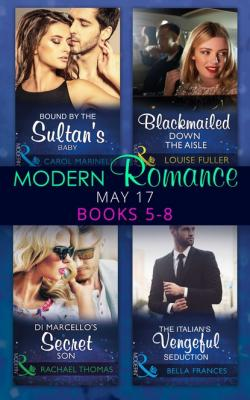 Modern Romance May 2017 Books 5 – 8 - Louise Fuller Mills & Boon e-Book Collections