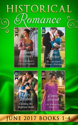 Historical Romance June 2017 Books 1 - 4 - Annie Burrows Mills & Boon e-Book Collections
