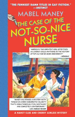 The Case Of The Not-So-Nice Nurse - Mabel Maney Mills & Boon Spice