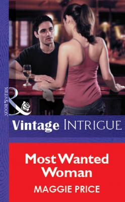 Most Wanted Woman - Maggie Price Mills & Boon Vintage Intrigue
