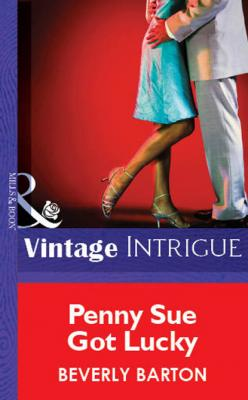 Penny Sue Got Lucky - Beverly Barton Mills & Boon Vintage Intrigue