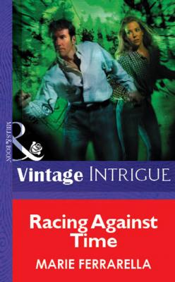 Racing Against Time - Marie Ferrarella Mills & Boon Vintage Intrigue