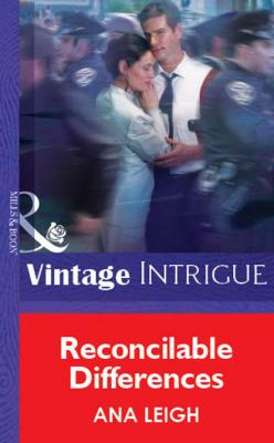 Reconcilable Differences - Ana Leigh Mills & Boon Vintage Intrigue
