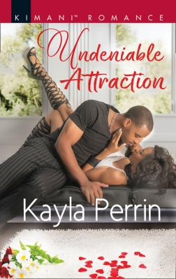 Undeniable Attraction - Kayla Perrin Burkes of Sheridan Falls