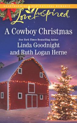A Cowboy Christmas - Линда Гуднайт Mills & Boon Love Inspired