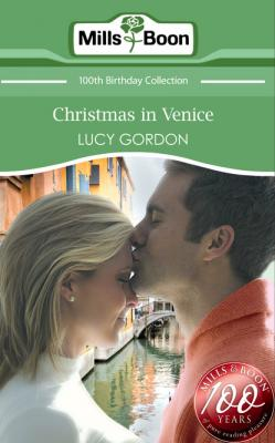 Christmas in Venice - Lucy Gordon Mills & Boon Short Stories