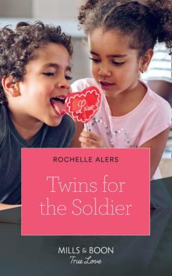 Twins For The Soldier - Rochelle Alers Mills & Boon True Love