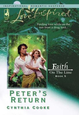 Peter's Return - Cynthia Cooke Mills & Boon Love Inspired