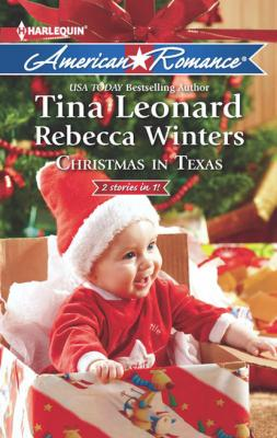 Christmas in Texas - Rebecca Winters Mills & Boon American Romance