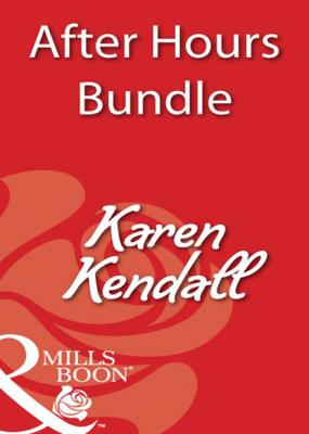After Hours - Karen Kendall Mills & Boon e-Book Collections