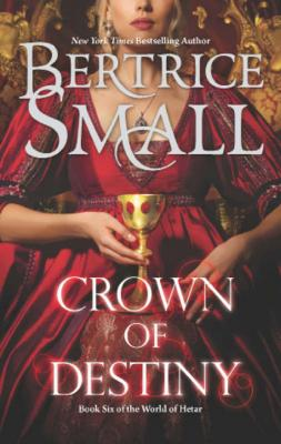 Crown of Destiny - Bertrice Small Mills & Boon M&B