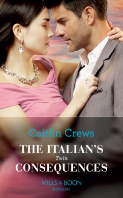 The Italian's Twin Consequences - Caitlin Crews Mills & Boon Modern