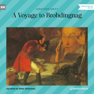 A Voyage to Brobdingnag (Unabridged) - Jonathan Swift