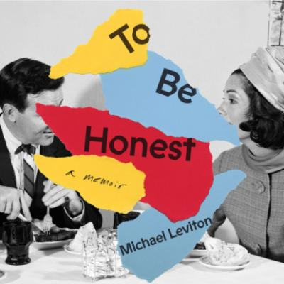 To Be Honest (Unabridged) - Michael Leviton