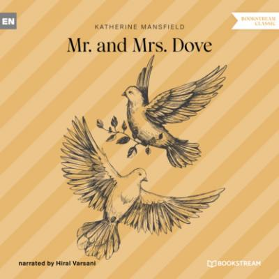 Mr. and Mrs. Dove (Unabridged) - Katherine Mansfield