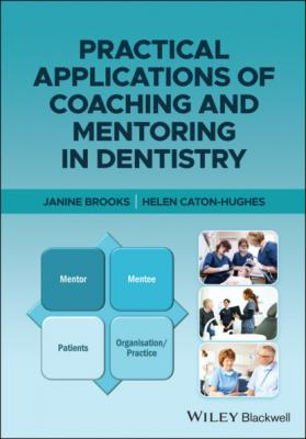 Practical Applications of Coaching and Mentoring in Dentistry - Janine  Brooks