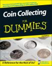 Скачать Coin Collecting For Dummies - Ron  Guth