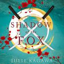 Скачать Shadow Of The Fox - Julie Kagawa