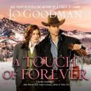 Скачать A Touch of Forever - The Cowboys of Colorado, Book 3 (Unabridged) - Jo  Goodman