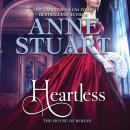 Скачать Heartless - House of Rohan 5 (Unabridged) - Anne Stuart